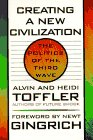 Creating a New Civilization: The Politics of the Third Wave (1570362238) by Alvin Toffler