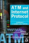 img - for ATM and Internet Protocol: A Convergence of Technologies book / textbook / text book