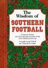 Wisdom of Southern Football, The: Com...