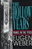 The Hollow Years: France in the 1930's