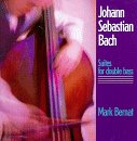 J.S. Bach Suites for Double Bass Mark Bernat