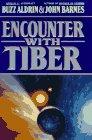 Encounter With Tiber, Aldrin,Buzz Jr./Barnes,John