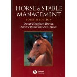 img - for Horse and Stable Management [PAPERBACK] [2003] [By Jeremy Houghton Brown] book / textbook / text book