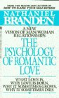 Psychology of Romantic Love, The (0553275550) by Branden, Nathaniel