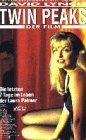 Twin Peaks - Der Film [VHS]