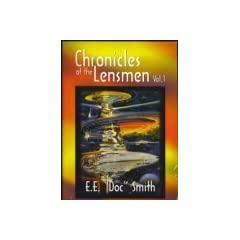 Chronicles of the Lensmen, Volume 1 (Triplanetary, First Lensman, Galactic Patrol ) by E. E.
