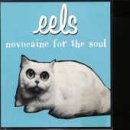 Eels - Novocaine For The Soul - Zortam Music
