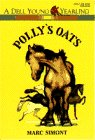 POLLY'S OATS (A Young Yearling Book) (0440408202) by Simont, Marc