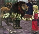 BLAKE BABIES-GOD BLESS THE BLAKE BABIES