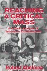 img - for Reaching A Critical Mass: A Critical Analysis of Television Entertainment (Routledge Communication Series) by Robert Abelman (1997-11-03) book / textbook / text book