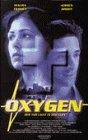 Oxygen [VHS]