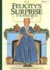 Felicitys Surprise (American Girl) (1562470116) by Valerie Tripp
