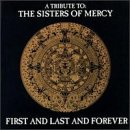 Image of First And Last And Forever: A Tribute To The Sisters Of Mercy
