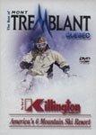 The Best of Mont TremBlant - The Best of Killington