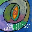 echange, troc Ben Allison - Seven Arrows