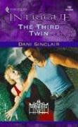The Third Twin: Heartskeep (Harlequin Intrigue Series), DANI SINCLAIR