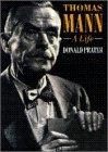 Thomas Mann: A Life, DONALD PRATER