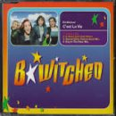 B*Witched Cest La Vie [CD 2] [CD 2]