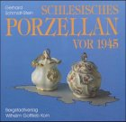 Schlesisches Porzellan vor 1945: Ein...
