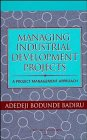 img - for Managing Industrial Development Projects: A Project Management Approach (VNR Project Management Series) book / textbook / text book