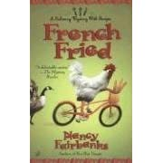 French Fried (Culinary Food Writer)