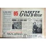 GAZETTE DU VAL D'OISE [No 2] du 04/02/1967 - M. PIERRE MANIERE - ELECTIONS LEGISLATIVES - LE MARECHAL ALPHONSE...