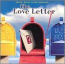 The Love Letter: Original Motion Picture Soundtrack