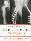 img - for Handbook of Hip Fracture Surgery book / textbook / text book