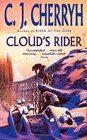 Cloud's Rider (0340689129) by C. J. Cherryh
