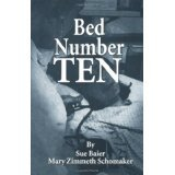 img - for Bed Number Ten [PAPERBACK] [1989] [By Sue Baier] book / textbook / text book