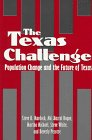 img - for The Texas Challenge: Population Change and the Future of Texas book / textbook / text book