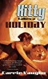 Kitty Takes a Holiday (Kitty Norville 3) (0575082666) by Vaughn, Carrie