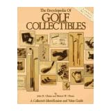 The Encyclopedia of Golf Collectibles: A Collector's Identification and Value Guide