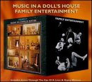 Music in Doll's House / Family Entertainment