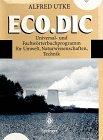 Eco.Dic-Universal--und-Fachw�rterbuchprogramm-f�r-Umwelt-Naturwissenschaften-Technik-German-and-English-Edition