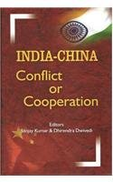 India China: Conflict or Cooperation