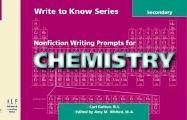Write to Know: Nonfiction Writing Prompts for Secondary Chemistry