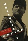 Mussolini's Empire: The Rise and Fall of the Fascist Vision (0471591513) by Hoyt, Edwin P.