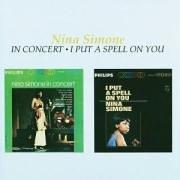 Nina Simone - Nina Simone In Concert / I Put A Spell On You - Zortam Music