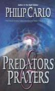 Predators & Prayers, Philip Carlo