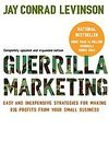 img - for Guerrilla Marketing, 4th edition: Easy and Inexpensive Strategies for Making Big Profits from Your Small Business [Paperback] book / textbook / text book