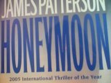 Honeymoon: 2005 International Thriller of the Year
