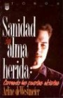 Sanidad del Alma Herida Vol. 2: Healing the Wounded Soul Vol. 2