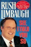 See, I Told You So, Limbaugh