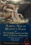 img - for Making Man in Reason's Image: The Enlightenment and the Birth of Modern Humanity book / textbook / text book