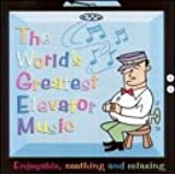 World's Greatest Elevator Music