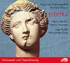 Elektra. Schauspiel und Opernfassung. 3 CDs. [Audiobook]
