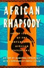 African Rhapsody: Short Stories of th...