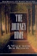 The Journey Home: A Walk with Bob Benson
