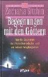 Begegnungen mit den Göttern. Die Chroniken des Planeten Erde (3930219646) by Zecharia Sitchin